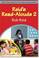 Reid's Read-Alouds 2: Modern-Day Classics from C.S. Lewis to Lemony Snicket
