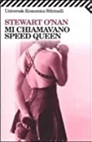 Mi chiamavano Speed Queen