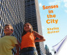 Senses in the City  by  Shelley Rotner