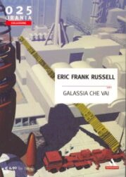 Galassia che Vai  by  Eric Frank Russell