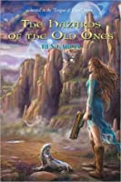The Hazards of the Old Ones (The League Of Elder #2)