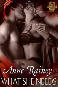 What She Needs (Cape May, #3)  by  Anne Rainey