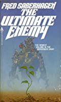 The Ultimate Enemy (Berserker, #5)