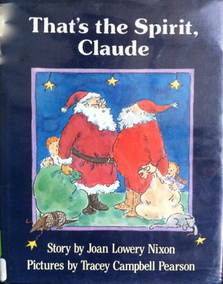 Thats the Spirit, Claude: 9  by  Joan Lowery Nixon