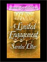 A Limited Engagement