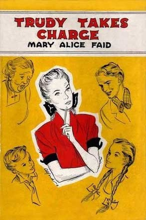 Trudy Takes Charge (Trudy, #1)  by  Mary Alice Faid