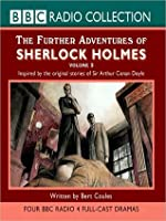The Further Adventures of Sherlock Holmes, Volume 2: Inspired By the Original Stories of Sir Arthur Conan Doyle