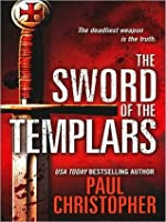 The Sword Of The Templars (Templar, #1)
