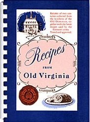Recipes from Old Virginia  by  The Virginia Federation of Home Demonstration Clubs