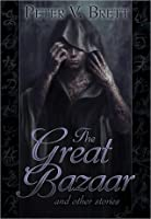 The Great Bazaar and Other Stories (Demon Cycle, #1.6)
