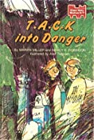T*A*C*K into Danger (Can You Solve It? #3)