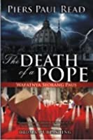 Wafatnya Seorang Paus (The Death of a Pope)