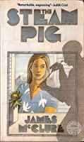 THE STEAM PIG (Pantheon International Crime)