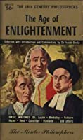 The Age of Enlightenment: The Eighteenth Century Philosophers