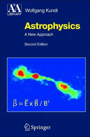 Astrophysics  by  Wolfgang Kundt