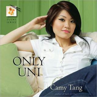 Only Uni (Sushi, #2) Camy Tang