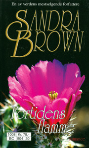Fortidens Flamme  by  Sandra Brown