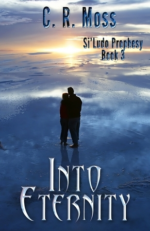 Into Eternity  by  C.R. Moss