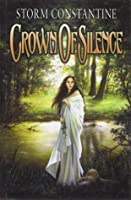 Crown Of Silence (Chronicles Of Magravandias)