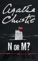 N or M? (Tommy and Tuppence, #3)