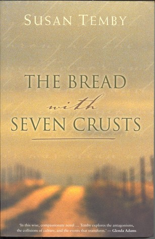 Bread with Seven Crusts  by  Susan Temby