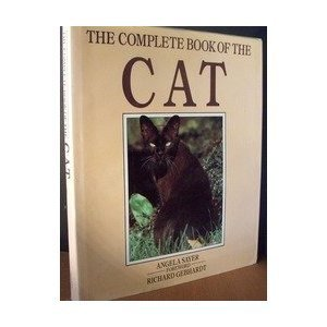 Complete Book Of The Cat  by  Angela Sayer