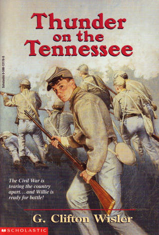 Thunder on the Tennessee  by  G. Clifton Wisler