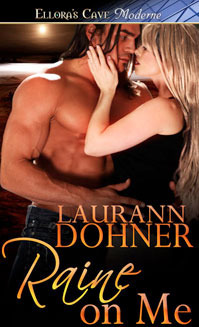 Raine on Me (Riding the Raines, #2) Laurann Dohner