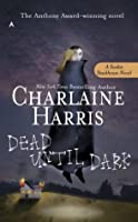 Dead Until Dark (Sookie Stackhouse #1)