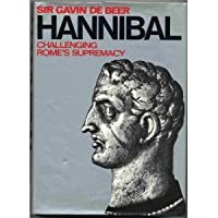 Hannibal: challenging Rome's supremacy