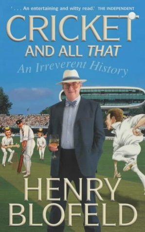 Cricket And All That Henry Blofeld