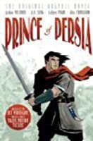 Prince of Persia: De Originele Graphic Novel