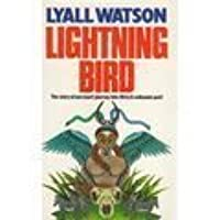 Lightning Bird:  The Story Of One Man's Journey Into Africa's Past (Coronet Books)