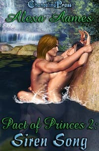 Siren Song (Pact of Princes #2)  by  Alexa Aames