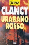 Uragano Rosso  by  Tom Clancy