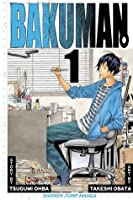 Bakuman, Volume 1: Dreams and Reality (Bakuman, #1)