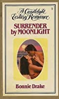 Surrender by Moonlight (Candlelight Ecstasy, #9)