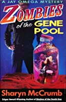 Zombies of the Gene Pool (Jay Omega, #2)