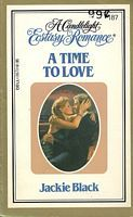 A Time to Love (Candlelight Ecstasy Romance, #187) Jackie Black