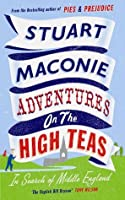 Adventure on the High Teas: In Search of Middle England