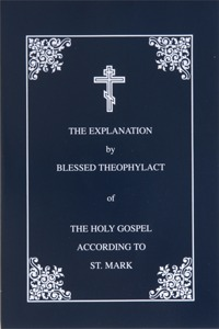 The Explanation  by  Blessed Theophylact of the Holy Gospel According to St. Luke: Translated from the Original Greek by Christopher Stade by Theophylact of Ohrid