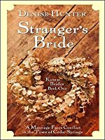 Stranger's Bride: The Town of Cedar Springs Is Home to Four Marriage Conflicts