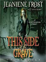 This Side of the Grave (Night Huntress #5)
