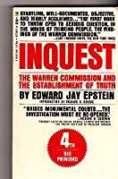 Inquest: The Warren Commission and the Establishment of Truth