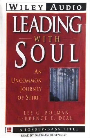 Leading with Soul Lee G. Bolman