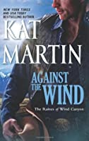 Against the Wind (The Raines of Wind Cayon #1)
