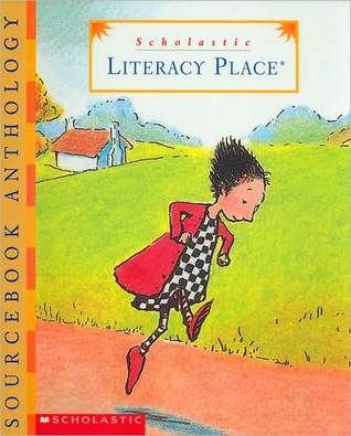 Scholastic Literacy Place (Volume 1)  by  Cathy Collins Block