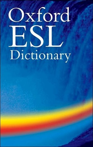 The Oxford ESL Dictionary [With CD-ROM] Oxford University Press