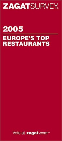 Zagat Europes Top Restaurants  by  Catherine Bigwood