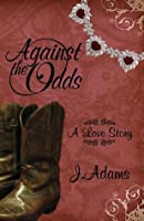 Against the Odds